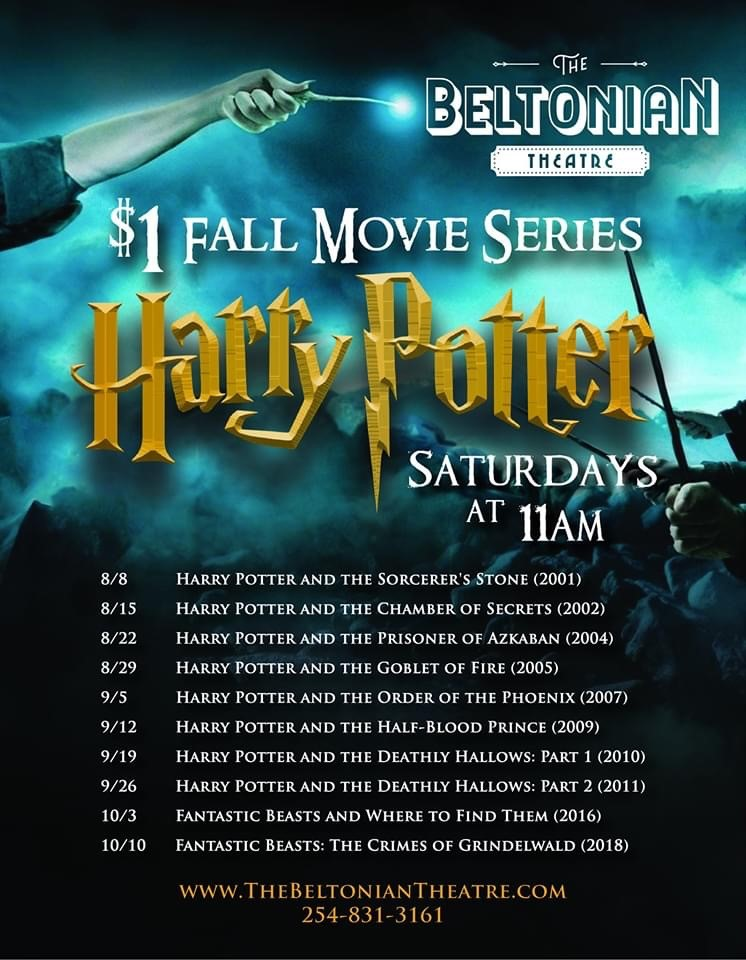 Starting Saturday August 8th at The Beltonian Theatre is a 10 Week Marathon of each Harry Potter Film!